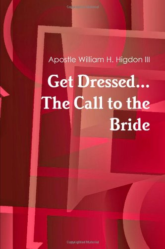 9781105701917: Get Dressed The Call To The Bride