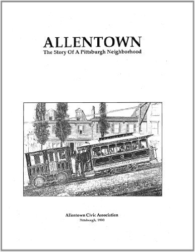 9781105706479: Allentown The Story Of A Pittsburgh Neighborhood