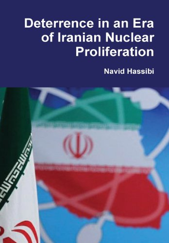 9781105712517: Deterrence in an Era of Iranian Nuclear Proliferation