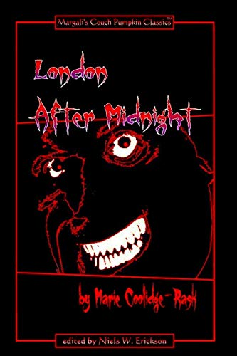 London After Midnight - Paperback Ed. (Paperback): Editor/Author N.W. Erickson,