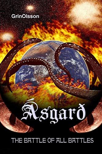 Asgard - The Battle of All Battles (Paperback)