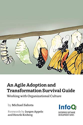 9781105735721: An Agile Adoption And Transformation Survival Guide