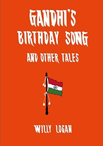 9781105740169: Gandhi'S Birthday Song (2Nd Edition)
