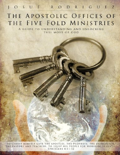 9781105745614: The Apostolic Offices Of The Five Fold Ministries