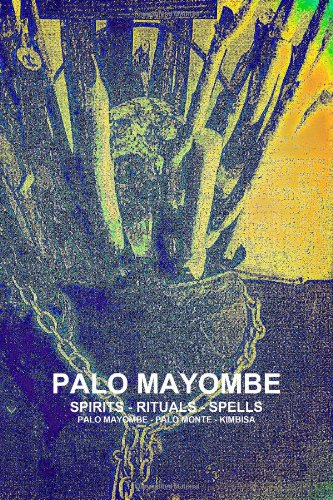 9781105753909: Palo Mayombe Spirits - Rituals - Spells Palo Mayombe - Palo Monte - Kimbisa