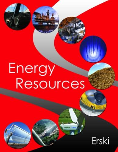 Energy Resources By Theodore Erski Lulu Com 9781105790898