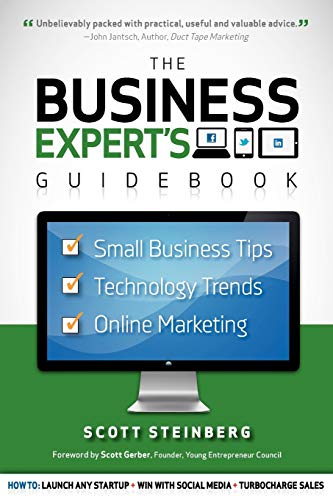 9781105792618: Business Expert's Guidebook: Small Business Tips, Technology Trends and Online Marketing