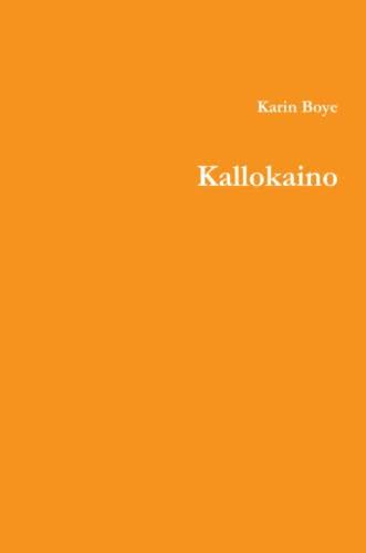 Kallokaino (Esperanto Edition) Boye, Karin