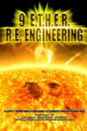 9781105824364: 9 E.T.H.E.R. R.E. Engineering
