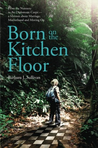9781105830150: Born On The Kitchen Floor - softcover
