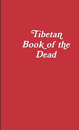 9781105839979: Tibetan Book of the Dead