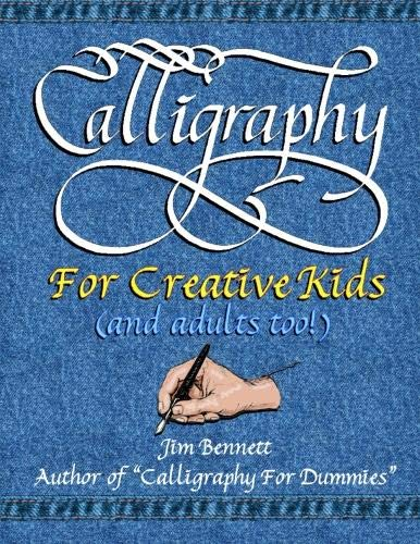 9781105881053: Calligraphy for Creative Kids (and Adults Too!)