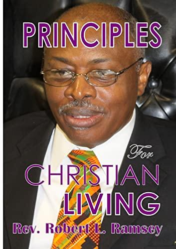 9781105886614: Principles For Christian Living