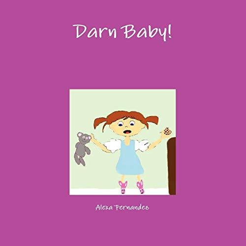 Darn Baby: Alexa Fernandez