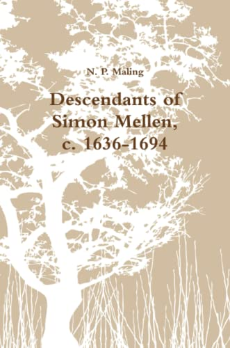 9781105908330: Descendants Of Simon Mellen, C. 1636-1694