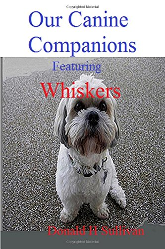 9781105987625: Our Canine Companions: Featuring Whiskers