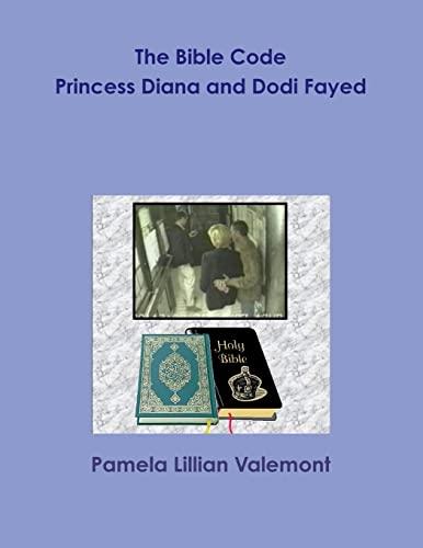 9781105991387: The Bible Code Princess Diana and Dodi Fayed