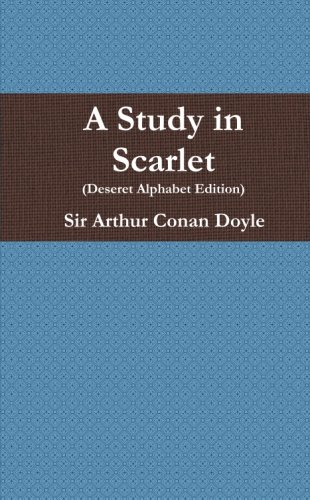 9781105995125: A Study In Scarlet (Deseret Alphabet Edition)