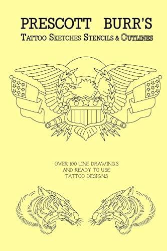 9781105999352: Prescott Burr's Tattoo Sketches Stencils and Outlines