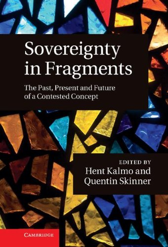 Sovereignty in Fragments: The Past, Present and Future of a Contested Concept: Cambridge University...