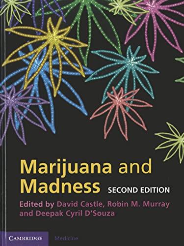 Marijuana and Madness: Castle, David