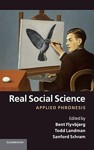 9781107000254: Real Social Science: Applied Phronesis