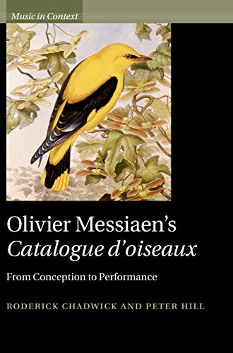 9781107000315: Messiaen: Catalogue d'Oiseaux (Music in Context)