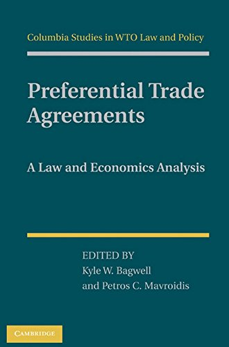 9781107000339: Preferential Trade Agreements: A Law and Economics Analysis (Columbia Studies in WTO Law and Policy)