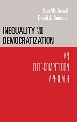 9781107000360: Inequality and Democratization: An Elite-Competition Approach (Cambridge Studies in Comparative Politics)