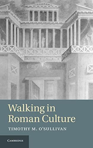 9781107000964: Walking in Roman Culture Hardback