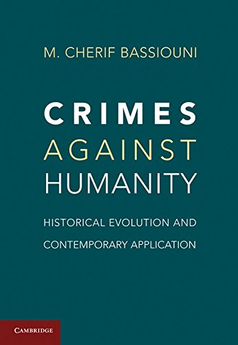 9781107001152: Crimes against Humanity: Historical Evolution and Contemporary Application
