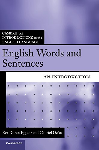 9781107001329: English Words and Sentences: An Introduction (Cambridge Introductions to the English Language)