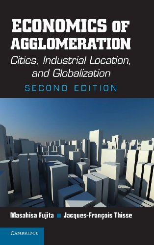 9781107001411: Economics of Agglomeration: Cities, Industrial Location, and Globalization