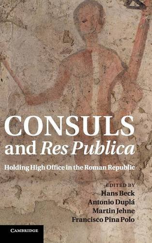 9781107001541: Consuls and Res Publica: Holding High Office in the Roman Republic