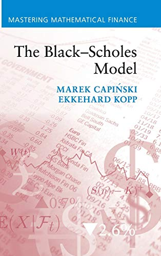 9781107001695: The Black-Scholes Model (Mastering Mathematical Finance)
