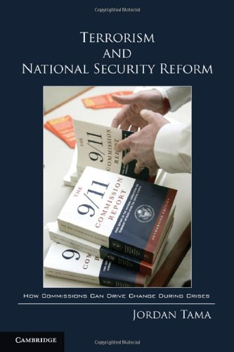 9781107001763: Terrorism and National Security Reform: How Commissions Can Drive Change During Crises