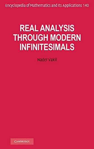 Real Analysis through Modern Infinitesimals: NADER VAKIL
