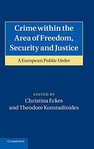 9781107002159: Crime within the Area of Freedom, Security and Justice: A European Public Order