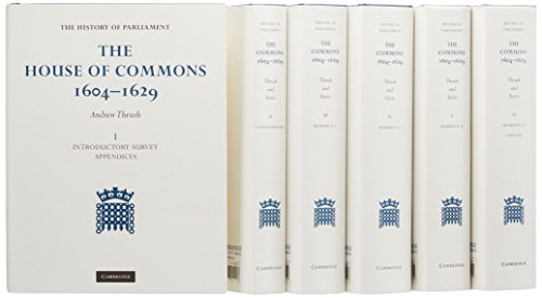 9781107002258: The House of Commons 1604-1629 6 Volume Set (History of Parliament)