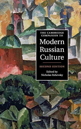 9781107002524: The Cambridge Companion to Modern Russian Culture 2nd Edition Hardback (Cambridge Companions to Culture)