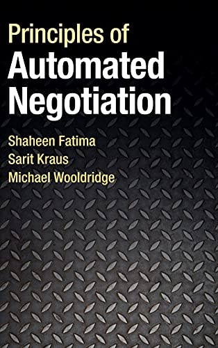 9781107002548: Principles of Automated Negotiation
