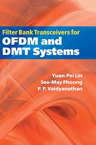 Filter Bank Transceivers For Ofdm And Dmt: YUAN-PEI LIN