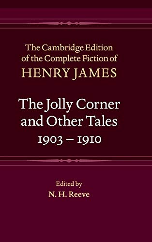 9781107002753: The Jolly Corner and Other Tales, 1903-1910 (The Cambridge Edition of the Complete Fiction of Henry James)
