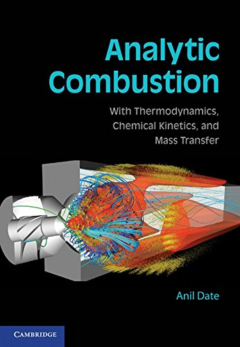 9781107002869: Analytic Combustion: With Thermodynamics, Chemical Kinetics and Mass Transfer