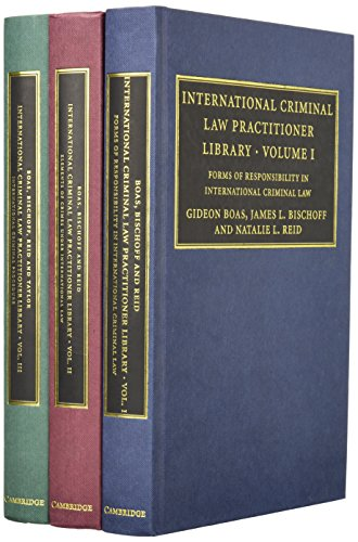 9781107003187: International Criminal Law Practitioner Library Complete Set (The International Criminal Law Practitioner)