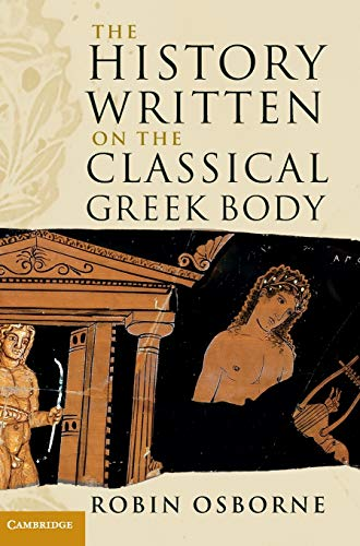9781107003200: The History Written on the Classical Greek Body