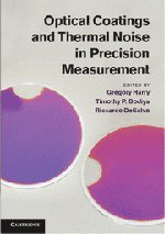 9781107003385: Optical Coatings and Thermal Noise in Precision Measurement