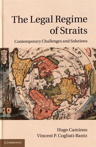 Legal Regime of Straits (Hardcover): Hugo Caminos