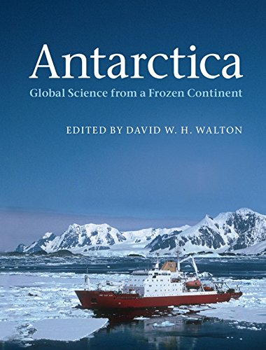9781107003927: Antarctica: Global Science from a Frozen Continent