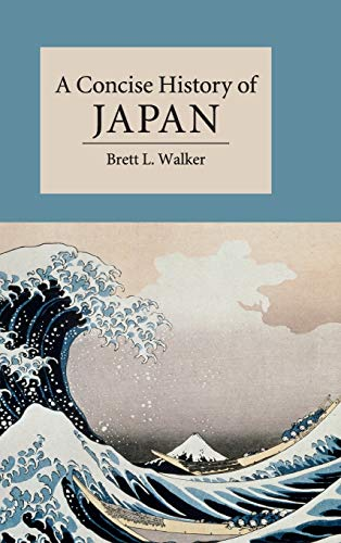 9781107004184: A Concise History of Japan (Cambridge Concise Histories)